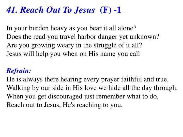 41. Reach Out To Jesus