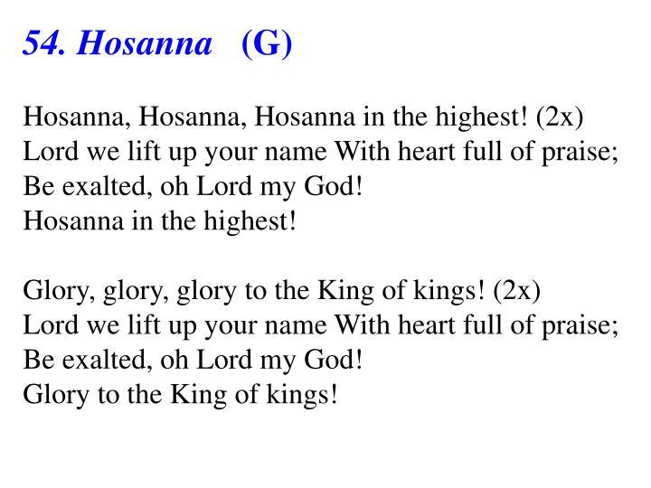54. Hosanna