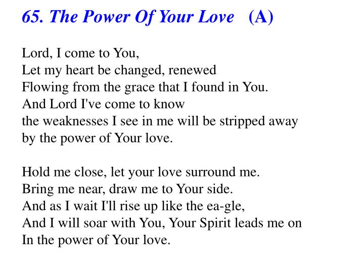 65. The Power Of Your Love
