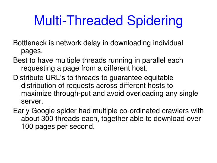 Multi-Threaded Spidering