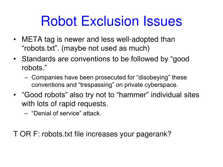 Robot Exclusion Issues