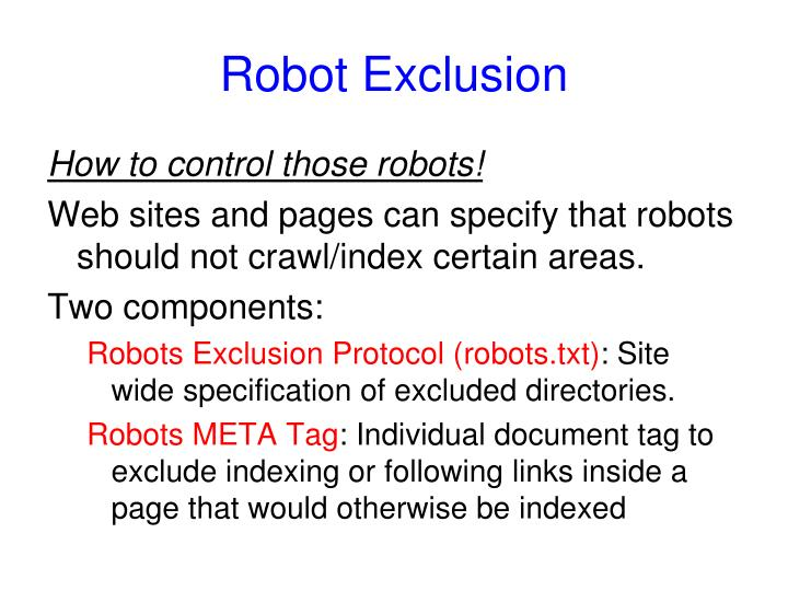 Robot Exclusion