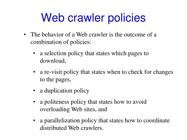Web crawler policies
