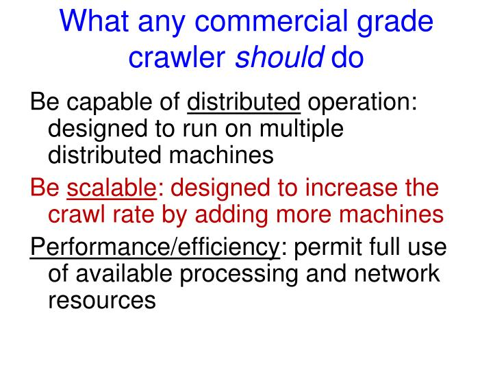 What any commercial grade crawler