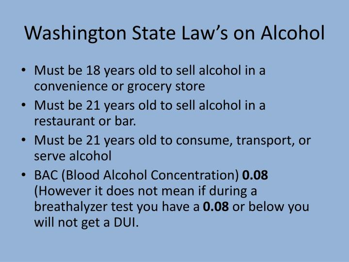Washington State Law's on Alcohol