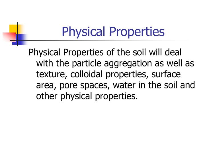 Ppt introduction to soils powerpoint presentation id for Physical and chemical properties of soil wikipedia