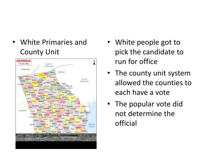 White Primaries and County Unit