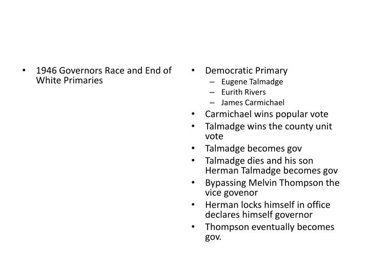 1946 Governors Race and End of White Primaries