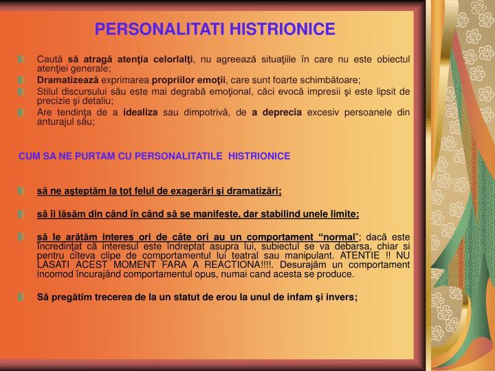 PERSONALITATI HISTRIONICE