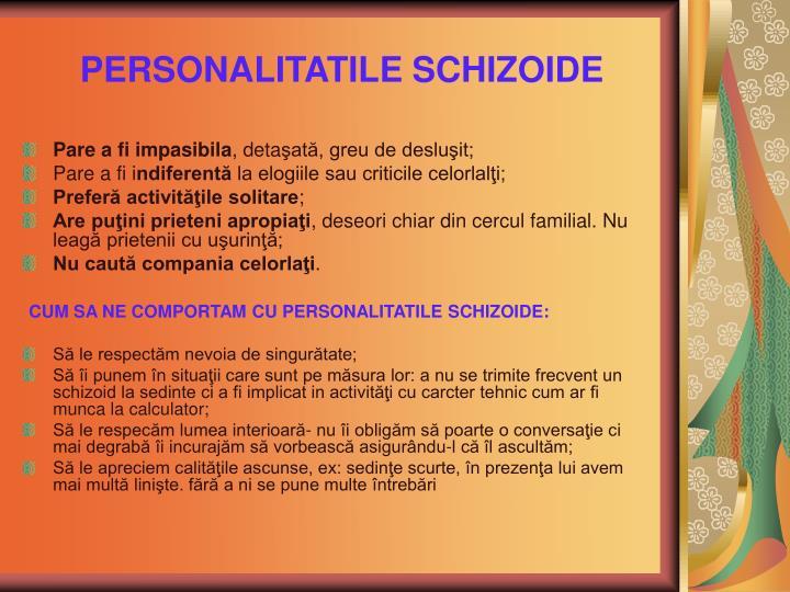 PERSONALITATILE SCHIZOIDE