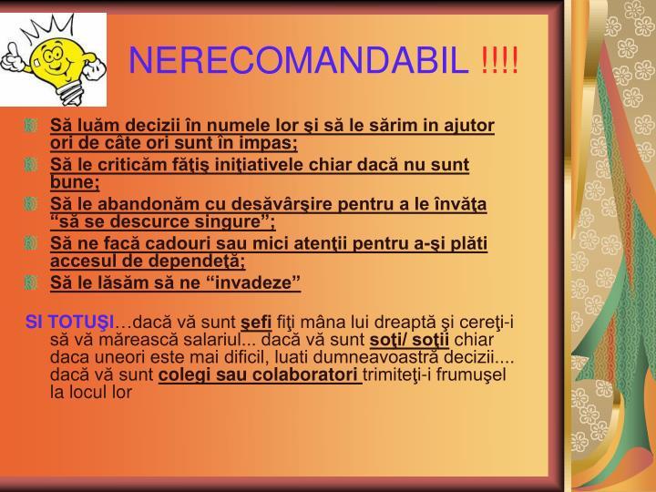 NERECOMANDABIL