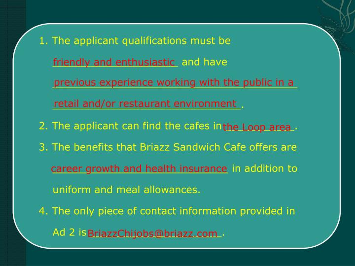 1. The applicant qualifications must be