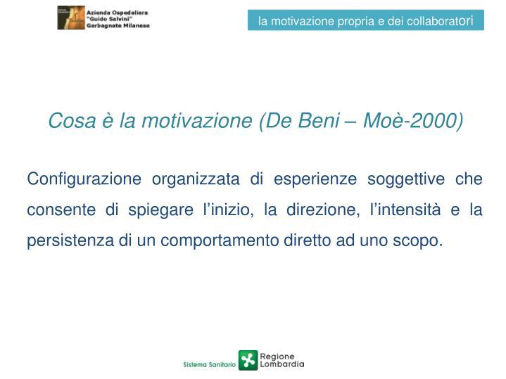 Cosa è la motivazione (De Beni – Moè-2000)