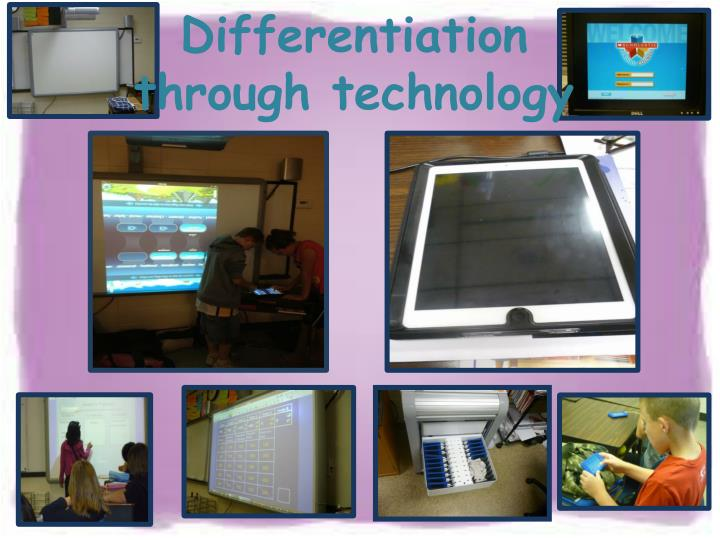 Differentiation through technology