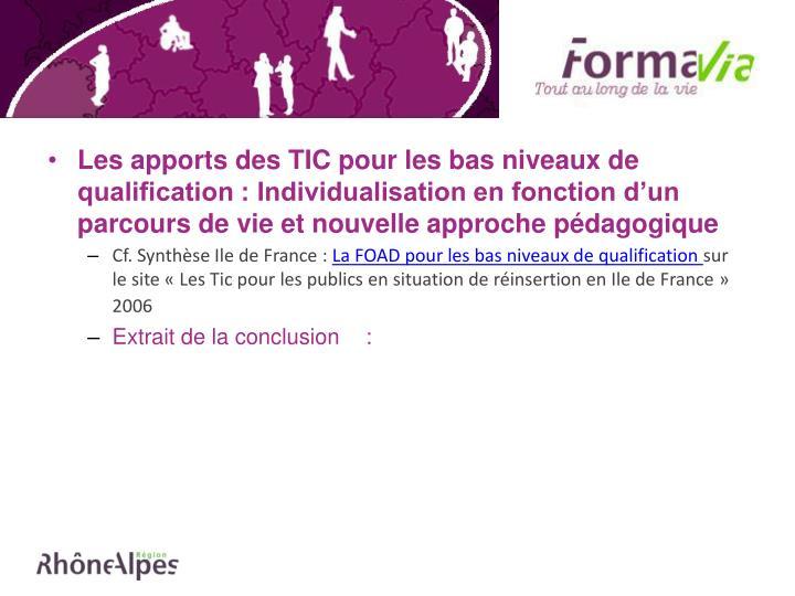 Les apports des TIC pour les bas niveaux de qualification : Individualisation en fonction d'un parcours de vie et nouvelle approche pédagogique