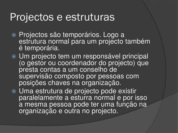 Projectos e estruturas