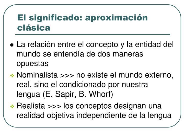 El significado: aproximación clásica