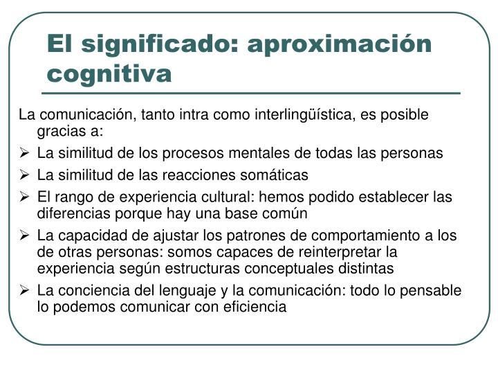 El significado: aproximación cognitiva