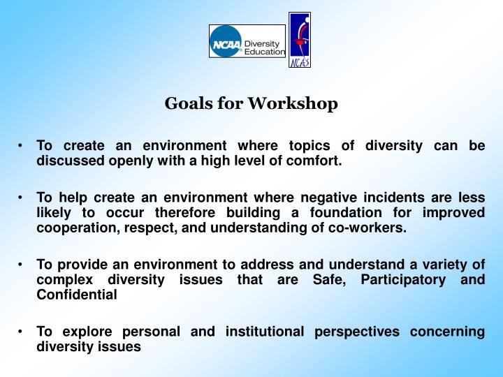 Goals for Workshop
