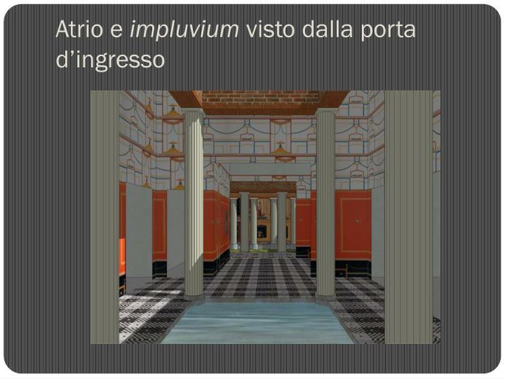 Ppt la casa dei romani powerpoint presentation id 5670686 for Atrio dentro casa