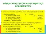 jurnal pencatatan biaya produksi departemen a1