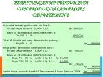 perhitungan hp produk jadi dan produk dalam proses departemen b
