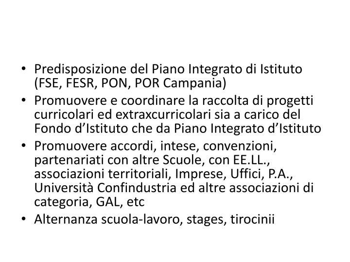 Predisposizione del Piano Integrato di Istituto (FSE, FESR, PON, POR Campania)