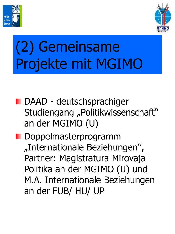 (2) Gemeinsame  Proje