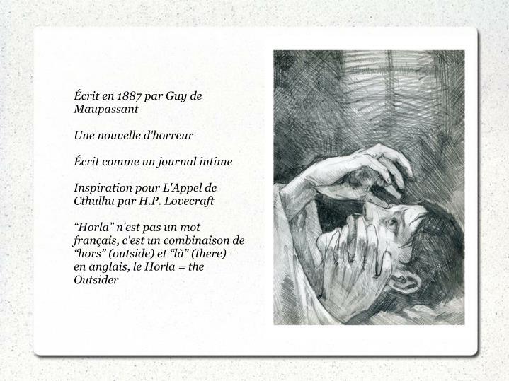 Écrit en 1887 par Guy de Maupassant