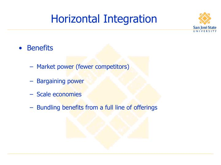 Horizontal integration