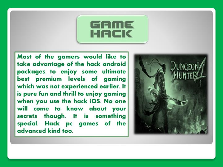 Most of the gamers would like to take advantage of the hack android packages to enjoy some ultimate ...