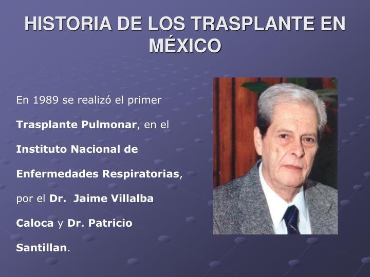 HISTORIA DE LOS TRASPLANTE EN MÉXICO