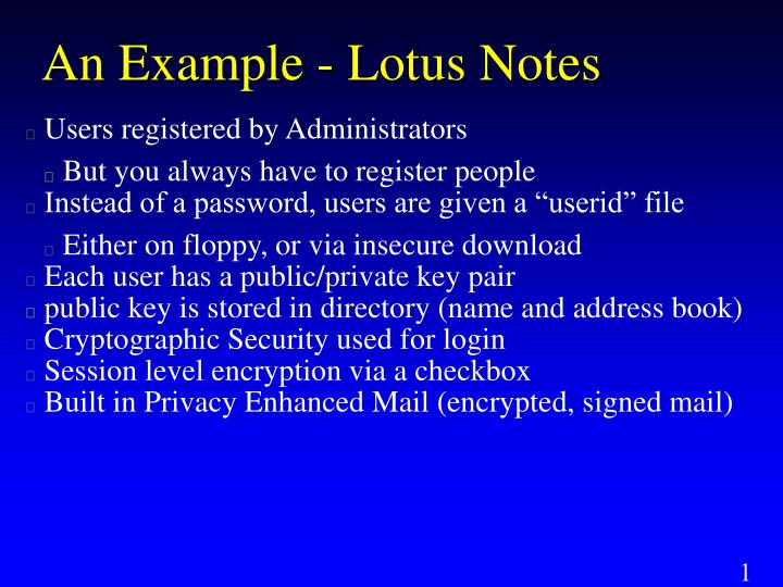 An Example - Lotus Notes
