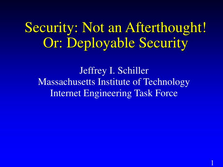 Jeffrey i schiller massachusetts institute of technology internet engineering task force