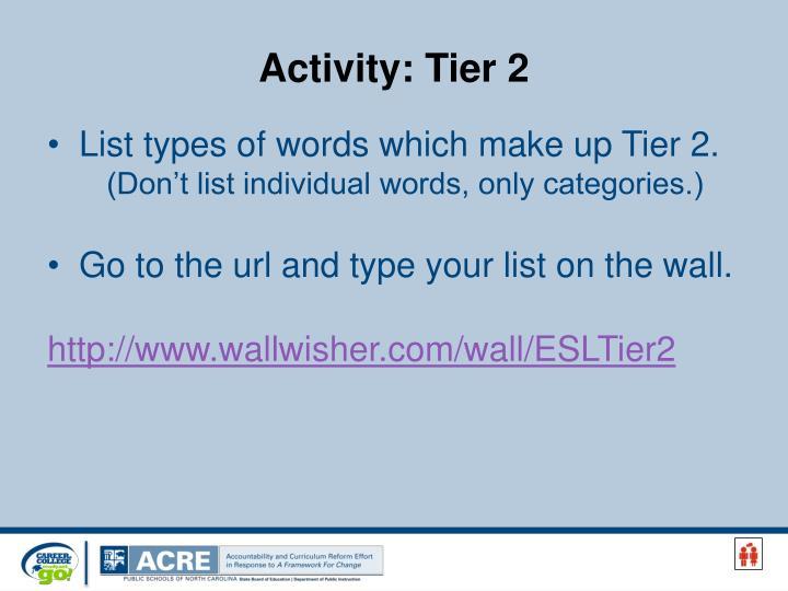 Activity: Tier 2