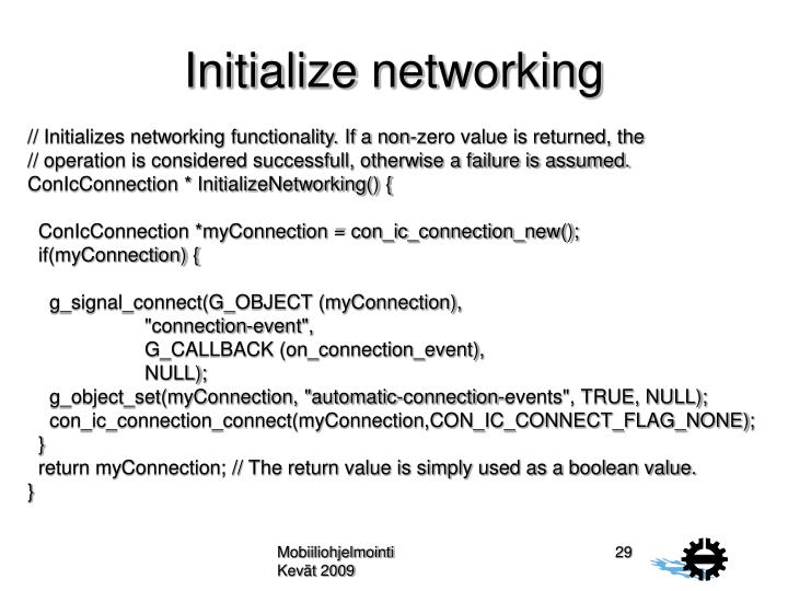 Initialize networking