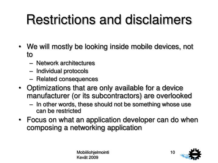 Restrictions and disclaimers