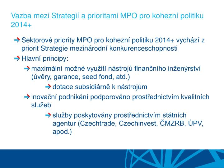 Vazba mezi Strategií a prioritami MPO pro kohezní politiku 2014+
