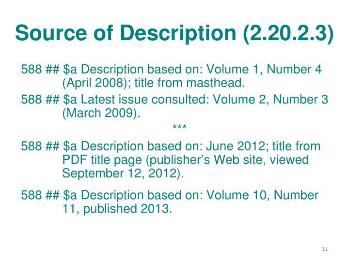 Source of Description (2.20.2.3)