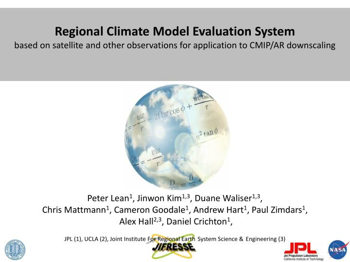 Regional Climate Model Evaluation System