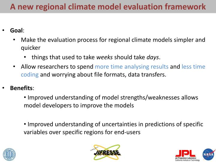 A new regional climate model evaluation framework