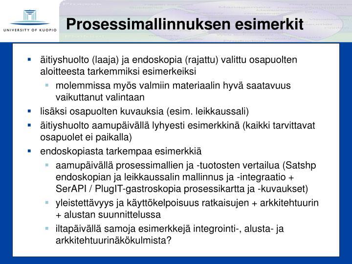 Prosessimallinnuksen esimerkit