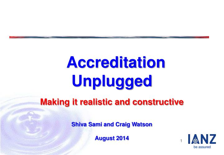 Accreditation Unplugged