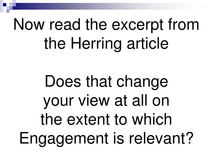 Now read the excerpt from the Herring article