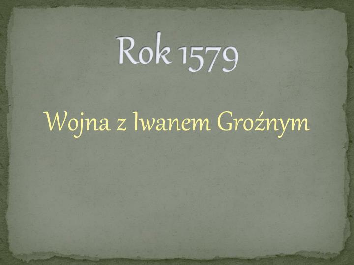 Rok 1579