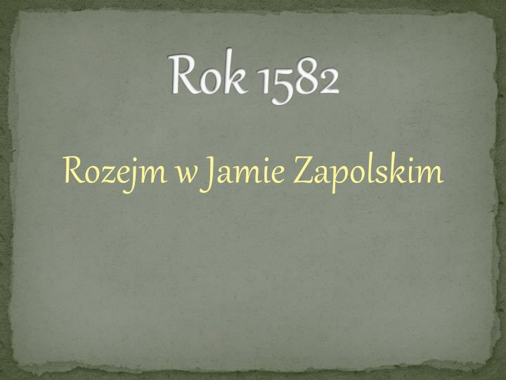 Rok 1582