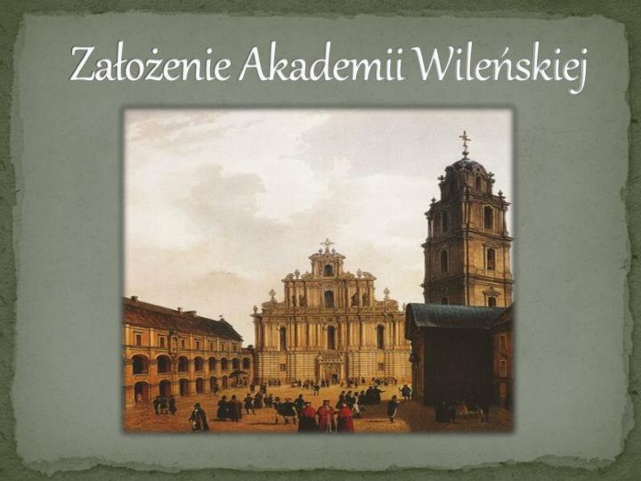 Założenie Akademii Wileńskiej