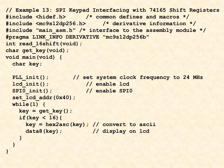 // Example 13: SPI Keypad Interfacing with 74165 Shift Registers