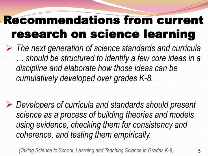 Recommendations from current research on science learning