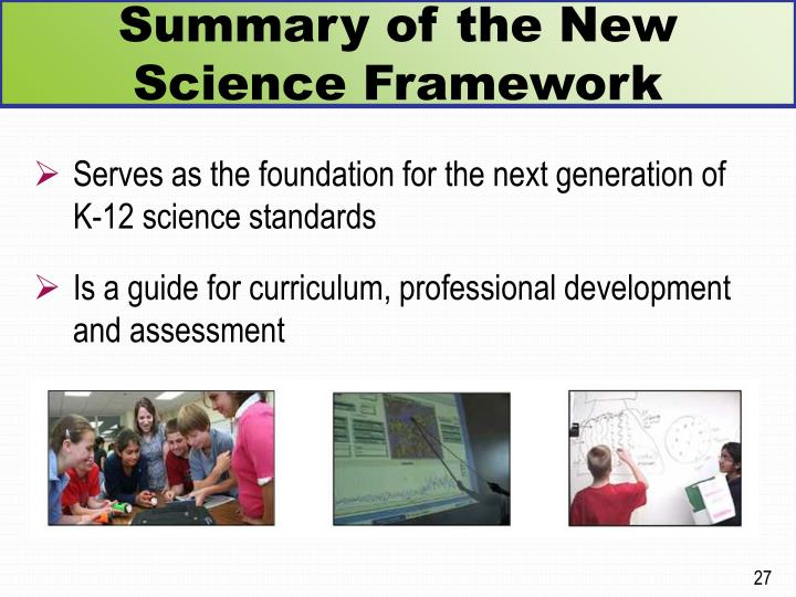 Summary of the New Science Framework